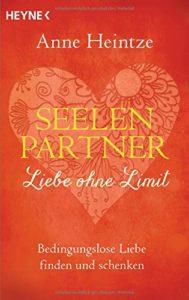 Systemische Aufstellung - Seelenpartner - Liebe ohne Limit, Buch